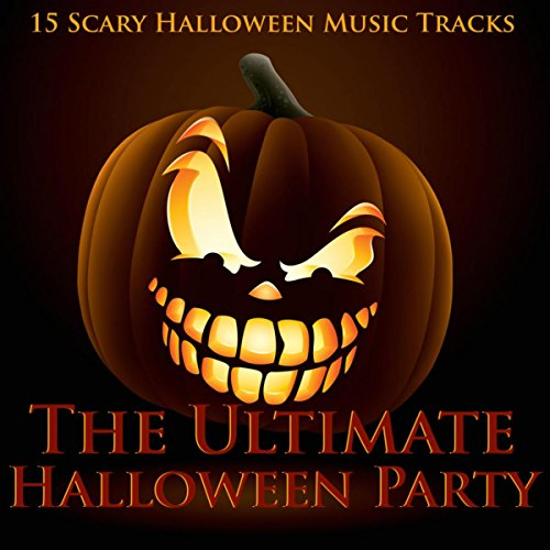 The Ultimate Halloween Party - 15 Scary Halloween Music Tracks