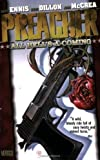 Preacher TP Vol 08 All Hells A Coming (Preacher (DC Comics)) by Dillon, Steve (2005) Paperback