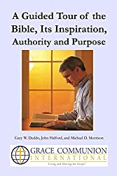 A Guided Tour of the Bible,  Its Inspiration, Authority  and Purpose