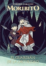 El guardián de la oscuridad par Nahoko Uehashi