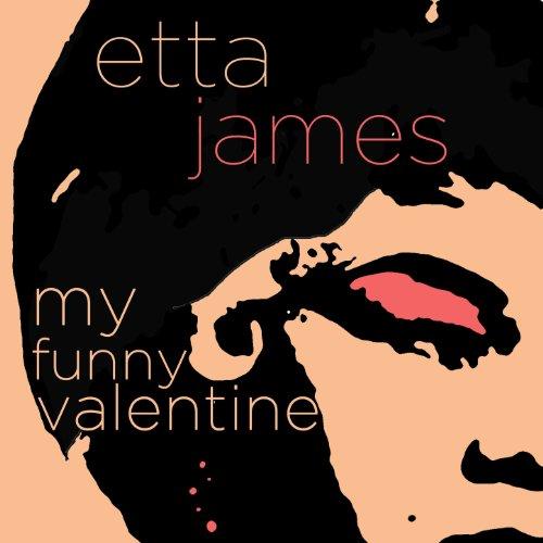 My Funny Valentine - Etta Jame...
