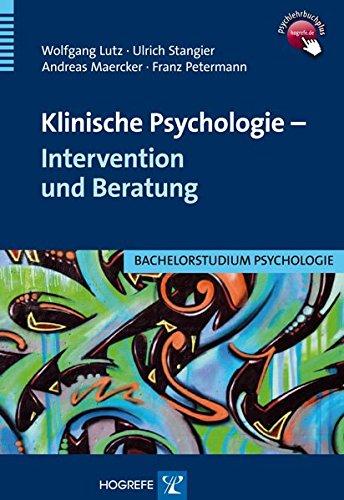 Klinische Psychologie - Intervention und Beratung (Bachelorstudium Psychologie)