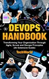 #8: The Devops Handbook: Transforming Your Organization Through Agile, Scrum And DevOps Principles (An Extensive Guide)