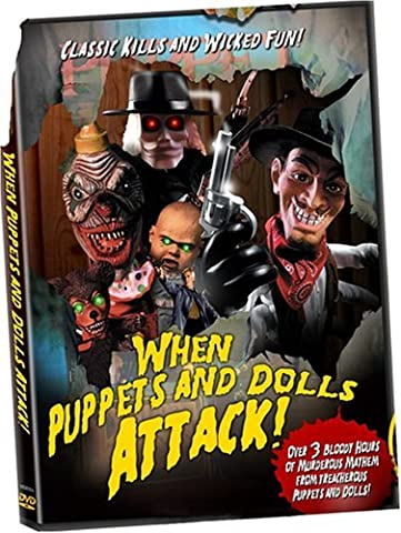 When Puppets & Dolls Attack [Import anglais]