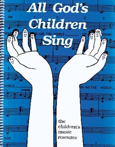 All God's Children Sing by Sharon L. Beckstead (1992-01-01)