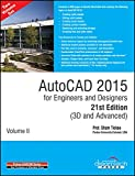 Autocad 2015 For Engineers And Designers 21St Edition (3D And Advanced),(2 vol set) (MISL-DT)