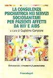 eBook Gratis da Scaricare La consulenza psichiatrica nei servizi sociosanitari per pazienti affetti da HIV e Aids (PDF,EPUB,MOBI) Online Italiano