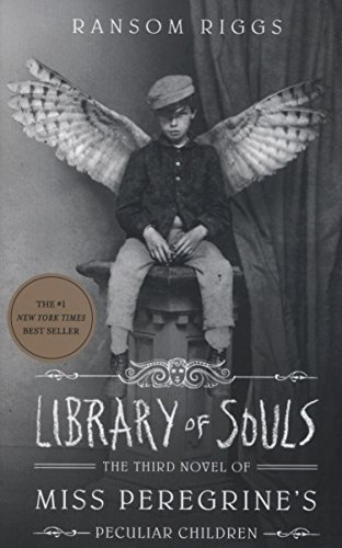 Library Of Souls (Miss Peregrine 3)
