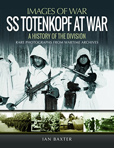 SS Totenkopf Division at War: History of the Division (Images of War) (Image Printer)