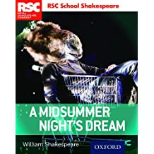 RSC School Shakespeare: Royal Sheakespeare Company: A midsummer Night's Dream