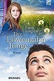 'Der Löwenzahnjunge: Roman' von Karen Kingsbury