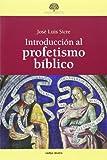 Introducción al profetismo bíblico (Estudios bíblicos)