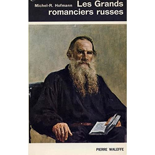 Les grands romanciers russes
