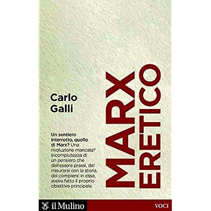 Marx Eretico (Voci)