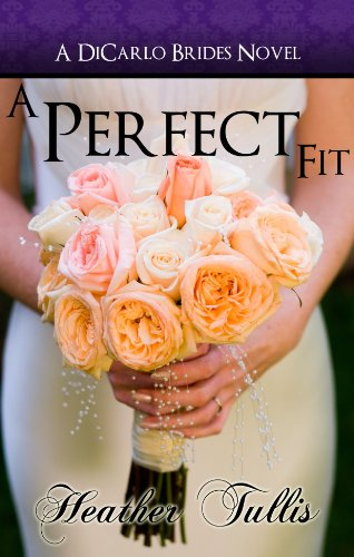 free kindle book A Perfect Fit (DiCarlo Brides Book 1)