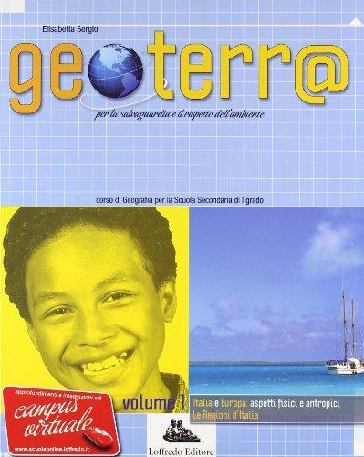 Geoterr@. Con espansione online. Per la Scuola media: 1