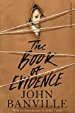 Image de The Book of Evidence: Picador Classic (English Edition)