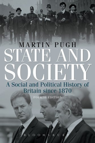 State and Society: A Social and Political History of Britain Since 1870 (Arnold History of Britain) by Martin Pugh ( 2012 )