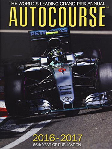 Autocourse Annual 2016 : The World's Leading Grand Prix Annu por Maurice Hamilton