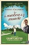 Sidney Chambers y la sombra de la muerte par Runcie