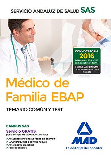 Médico de Familia EBAP del Servicio Andaluz de Salud. Temario Común y Test