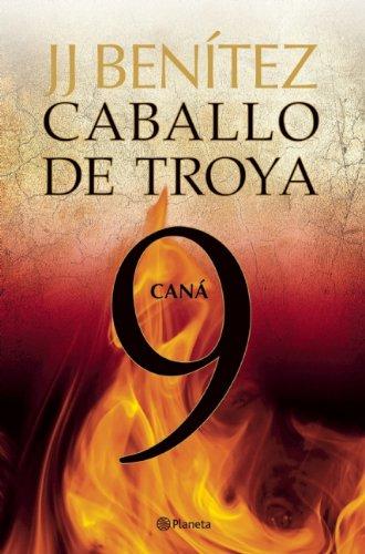 Caná. Caballo de Troya 9 (Caballo De Troyo / Trojan Horse, Band 9)