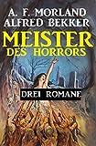 Meister des Horrors: Drei Romane bei Amazon kaufen