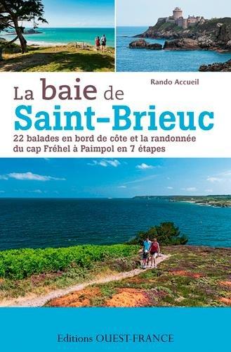 Baie de Saint Brieuc, Cap Fréhel/Paimpol : 25 balades