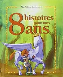 8 histoires pour mes 8 ans (1 livre + 1 CD audio)