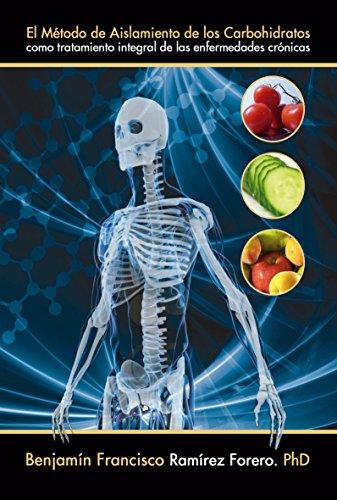 el-metodo-de-aislamiento-de-los-carbohidratos-como-tratamiento-integral-de-las-enfermedades-cronicas