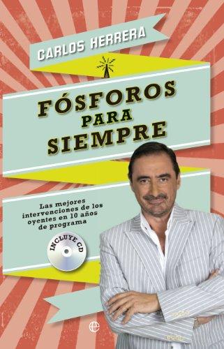 Fósforos para siempre por Carlos Herrera