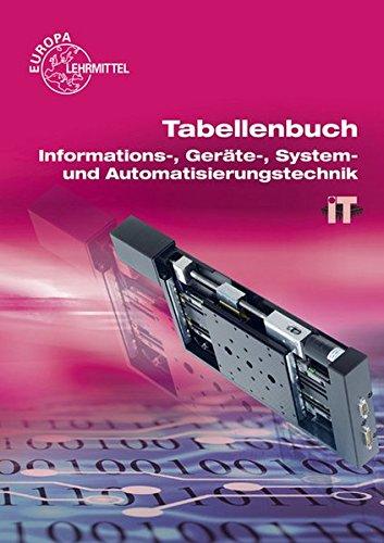 """Tabellenbuch Informations-, Geräte-, System- und Automatisierungstechnik: mit Formelsammlung \""""Formeln Informations- und Systemtechnik\"""""""