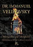 Sterngucker und Totengräber: Memoiren zu Welten im Zusammenstoss - Immanuel Velikovsky