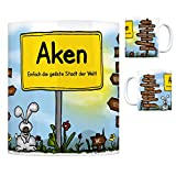 Aken (Elbe) - Einfach die geilste Stadt der Welt Kaffeebecher Tasse Kaffeetasse Becher mug Teetasse Büro Stadt-Tasse Städte-Kaffeetasse Lokalpatriotismus Spruch kw Paris Diebzig London Magdeburg New
