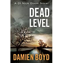 Dead Level (DI Nick Dixon Crime Book 5)