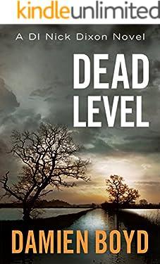Dead Level (DI Nick Dixon Crime Book 5)