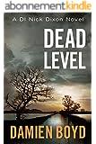 Dead Level (The DI Nick Dixon Crime Series Book 5) (English Edition)