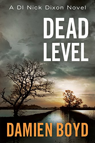 Dead-Level-The-DI-Nick-Dixon-Crime-Series-Book-5