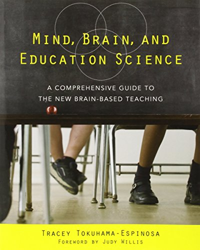 Mind, Brain, and Education Science - A Comprehensive Guide to the New Brain-Based Teaching