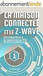 La maison connect�e et le Z-Wave - In...
