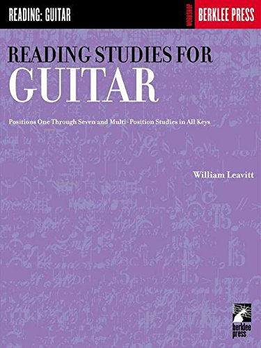 Reading Studies for Guitar  (positions one through 7 and multi position studies in all keys) par Various