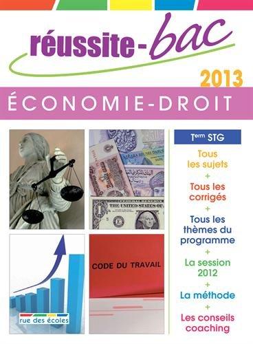 Réussite-Bac 2013 Economie Droit Term STG