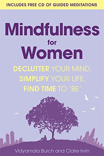 mindfulness-for-women-declutter-your-mind-simplify-your-life-find-time-to-be
