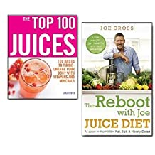Reboot Juice Diet Collection 2 Books Set, (The Reboot with Joe Juice Diet - Lose weight, get healthy and feel amazing: As seen in the hit film 'Fat, Sick & Nearly Dead' and The Top 100 Juices: 100 Juices to Turbo-charge Your Body