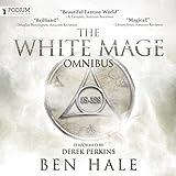 The White Mage Omnibus: Books 1-3