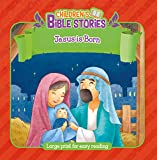 Jesus Is Born (Children's Bible Stories)