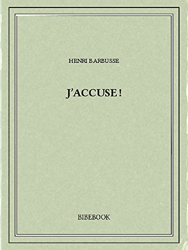 J'accuse! (French Edition)