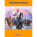 Sikh Religion And Women (English Edition)