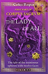 Corpus Sacrum I: The Lady of All