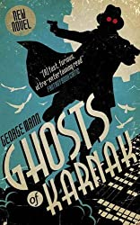 Ghosts of Karnak (A Ghost Novel) by George Mann (2016-05-24)